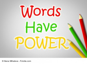 Words Have Power Concept text on background